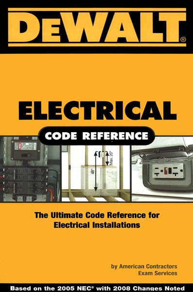 Dewalt Electrical Code Reference | EXAMPREP.ORG