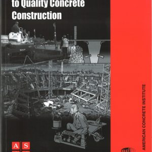 The Contractors Guide to Quality Concrete Construction Third Edition