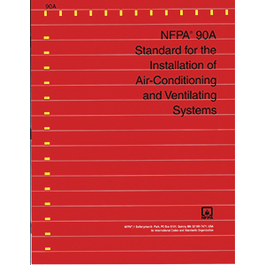 NFPA-90A standard for installation of air conditioning and ventilating systems 2015