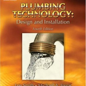 Plumbing Technology Design and Installation 4th edition