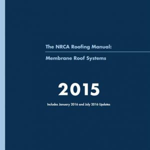 NRCA Membrane Roof Systems 2015