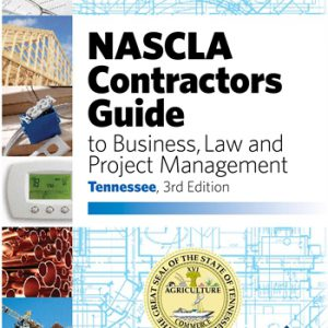 NASCLA Contractors Guide to Business Law and Project Management Tennessee 3rd edition