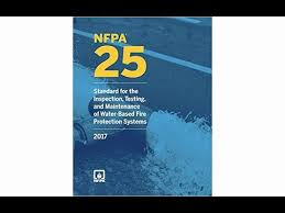 NFPA 25-17 Standard for the Inspection, Testing, and maintenance of water based fire protection systems