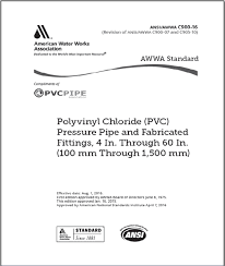 awwa polyvinyl chloride pvc pressure pipe and fabricated fittings 4 inch through 60 inch