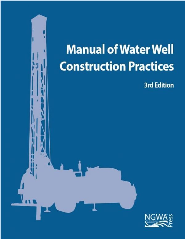 manual of water well construction practices 3rd