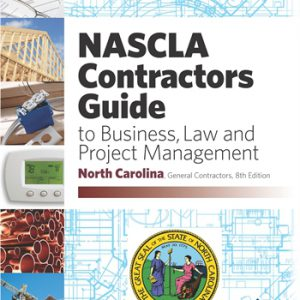 NASCLA Contractors Guide to Business Law and Project Management North Carolina 8th edition
