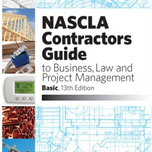 NASCLA Contractors Guide to Business Law and Project Management basic 13th edition